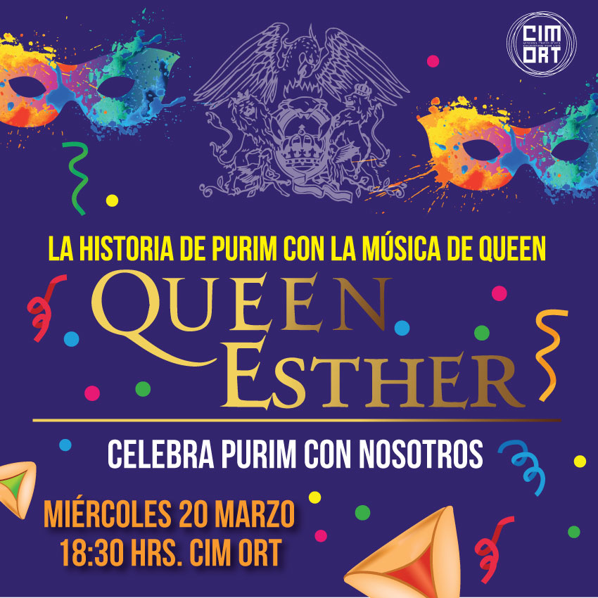 QUEEN ESTHER…PURIM EN CIM ORT